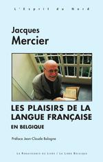 Vente Livre Numérique : Les Plaisirs de la langue française en Belgique  - Jacques Mercier