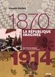 La république imaginée (1870-1914)