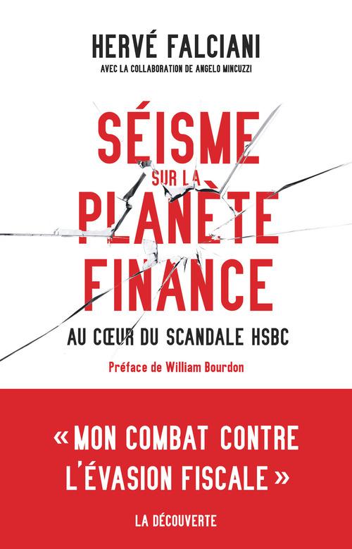 Séisme sur la planète finance ; au coeur du scandale HSBC