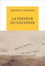 Vente Livre Numérique : La ferveur du souvenir  - Maurice Genevoix