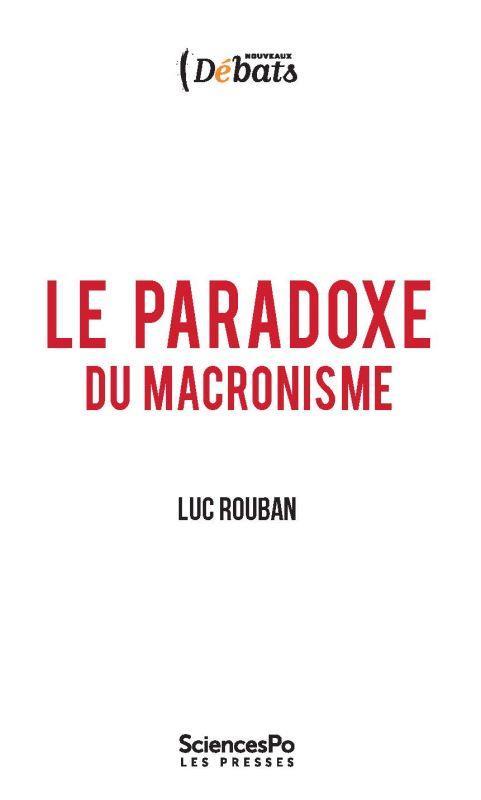 Le paradoxe du macronisme