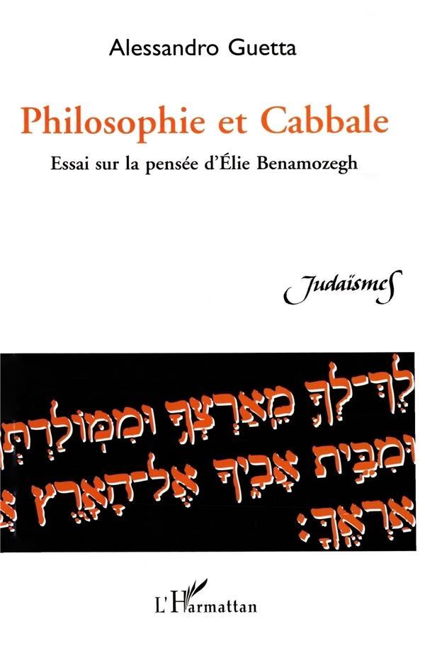 Philosophie et cabbale ; essai sur la pensée d'Élie Benamozegh