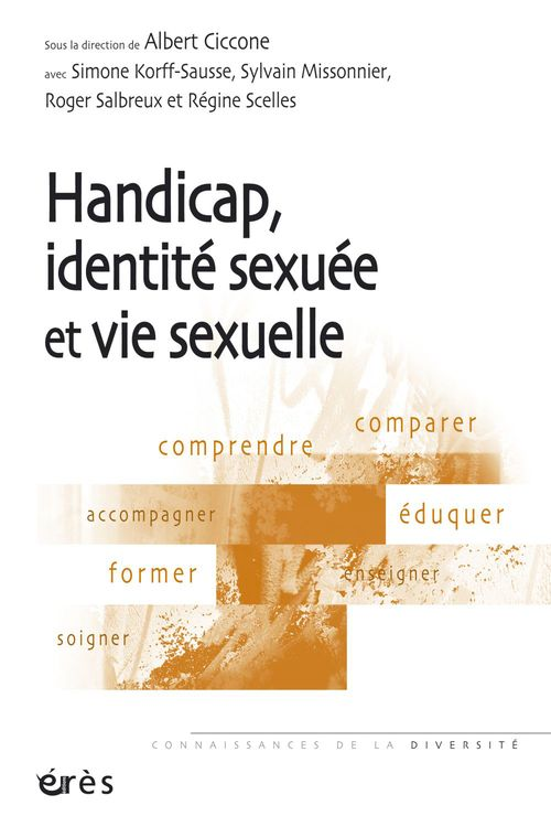 Vente EBooks : Handicap, identité sexuée et vie sexuelle  - Albert Ciccone  - Sylvain Missonnier  - Simone KORFF-SAUSSE