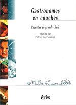 Vente EBooks : Gastronomes en couches - 1001 bb n°28  - Patrick Ben Soussan