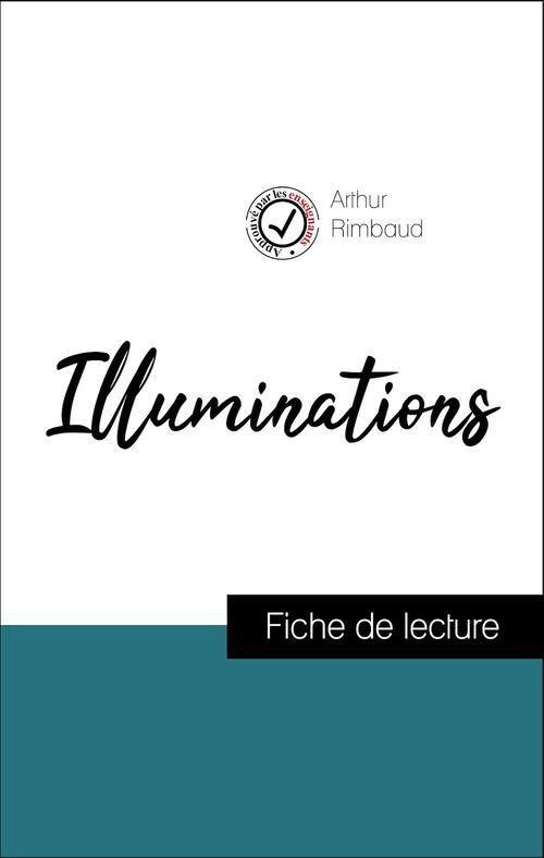 Analyse de l'oeuvre : Illuminations (résumé et fiche de lecture plébiscités par les enseignants sur fichedelecture.fr)