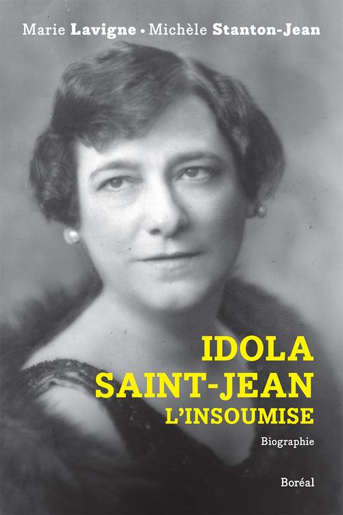 Idola Saint-Jean, l'insoumise  - Marie Lavigne  - Michele Stanton-Jean