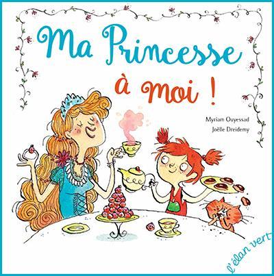 ma princesse à moi !