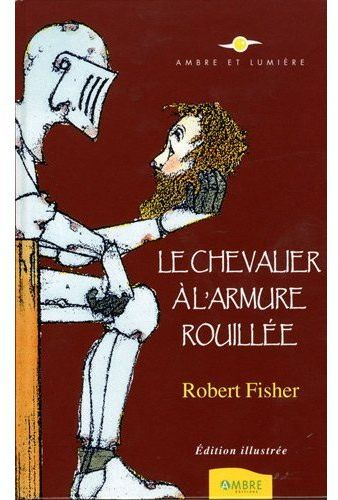 Chevalier A L'Armure Rouillee (Le)
