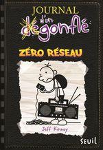 Vente Livre Numérique : Zéro réseau. Journal d'un dégonflé, tome 10  - Jeff Kinney