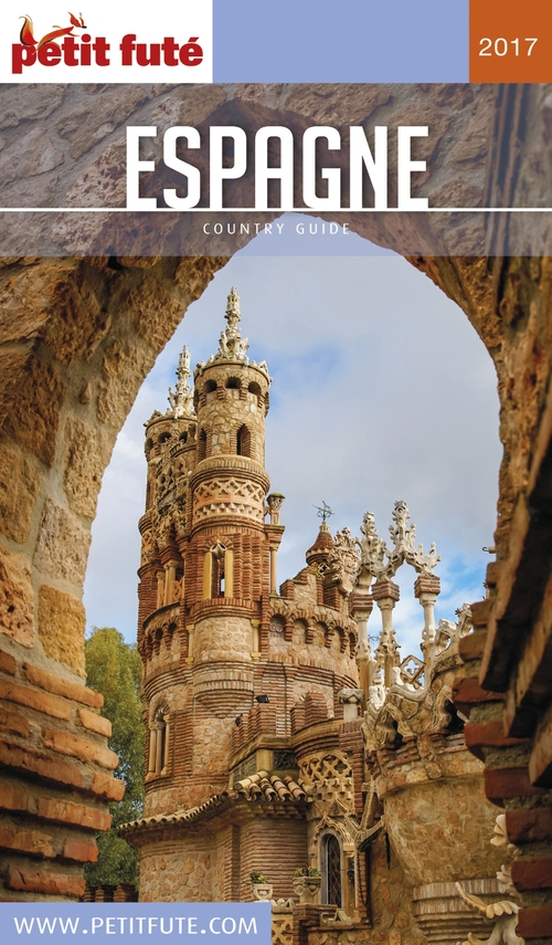 GUIDE PETIT FUTE ; COUNTRY GUIDE ; Espagne (édition 2017)