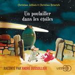Vente AudioBook : Un poulailler dans les étoiles  - Christian JOLIBOIS - Christian HEINRICH