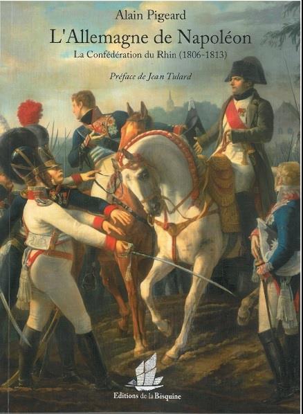 l'Allemagne de Napoléon ; la confédération du Rhin (1806-1813)