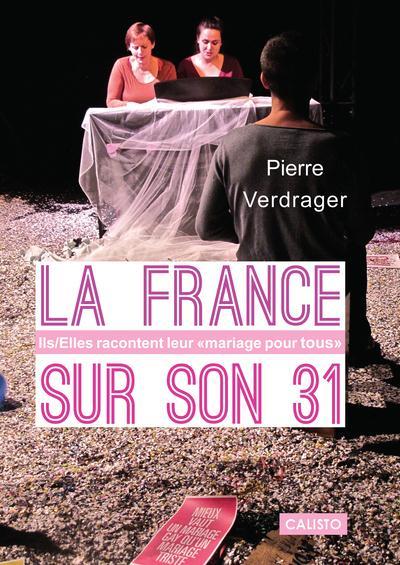 La France sur son 31 ; ils/elles racontent leur