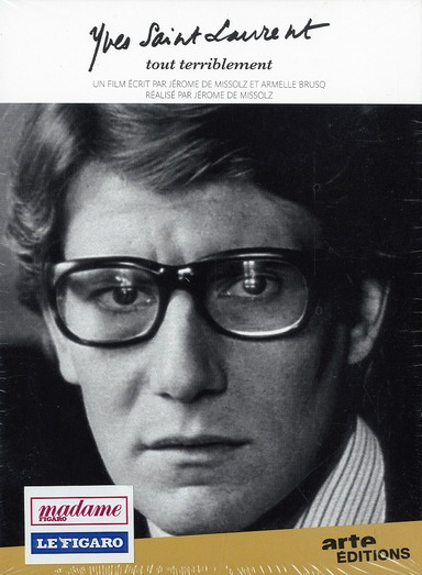 Yves Saint Laurent ; Tout Terriblement