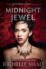 Vente Livre Numérique : Midnight Jewel  - Richelle Mead