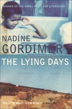 Vente Livre Numérique : The Lying Days  - Nadine Gordimer