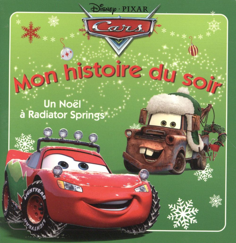 Mon Histoire Du Soir ; Cars ; Un Noel A Radiator Springs