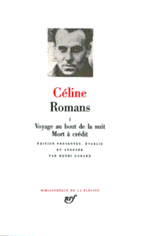 Romans T.1 ; Voyage Au Bout De La Nuit ; Mort A Credit