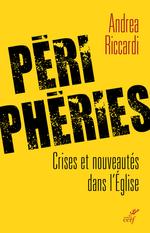Vente Livre Numérique : Périphéries - Crises et nouveautés dans l'Eglise  - Andrea Riccardi