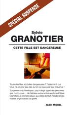Vente Livre Numérique : Cette fille est dangereuse  - Sylvie Granotier