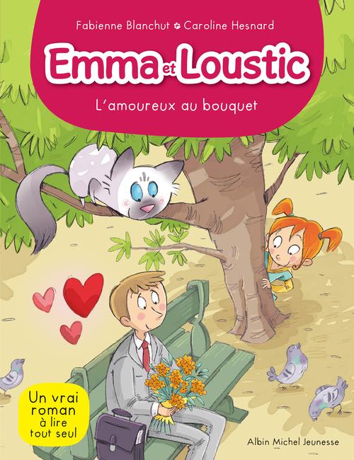 Emma et Loustic t.3 ; l'amoureux au bouquet