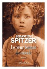 Le Coeur battant du monde  - Sébastien Spitzer