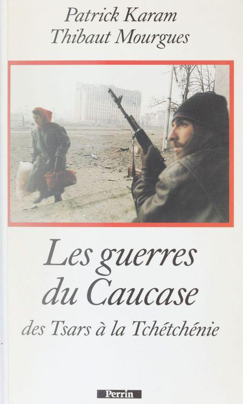 Les guerres du caucase