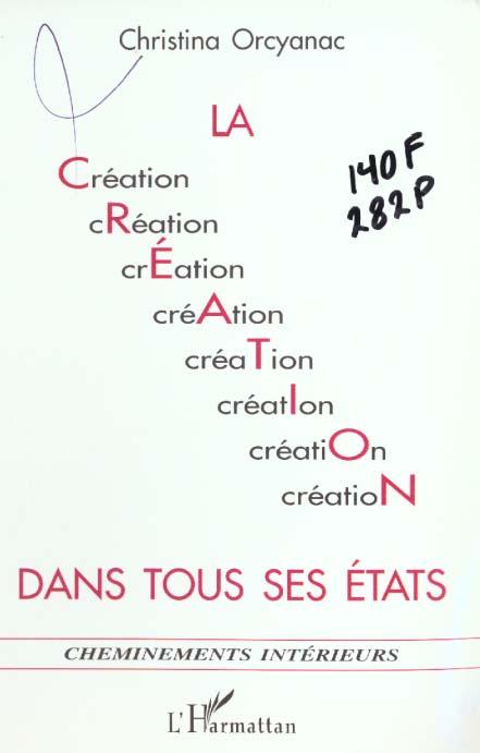 La creation dans tous ses etats