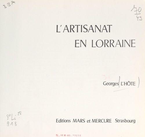 L'artisanat en Lorraine  - Georges L'Hôte