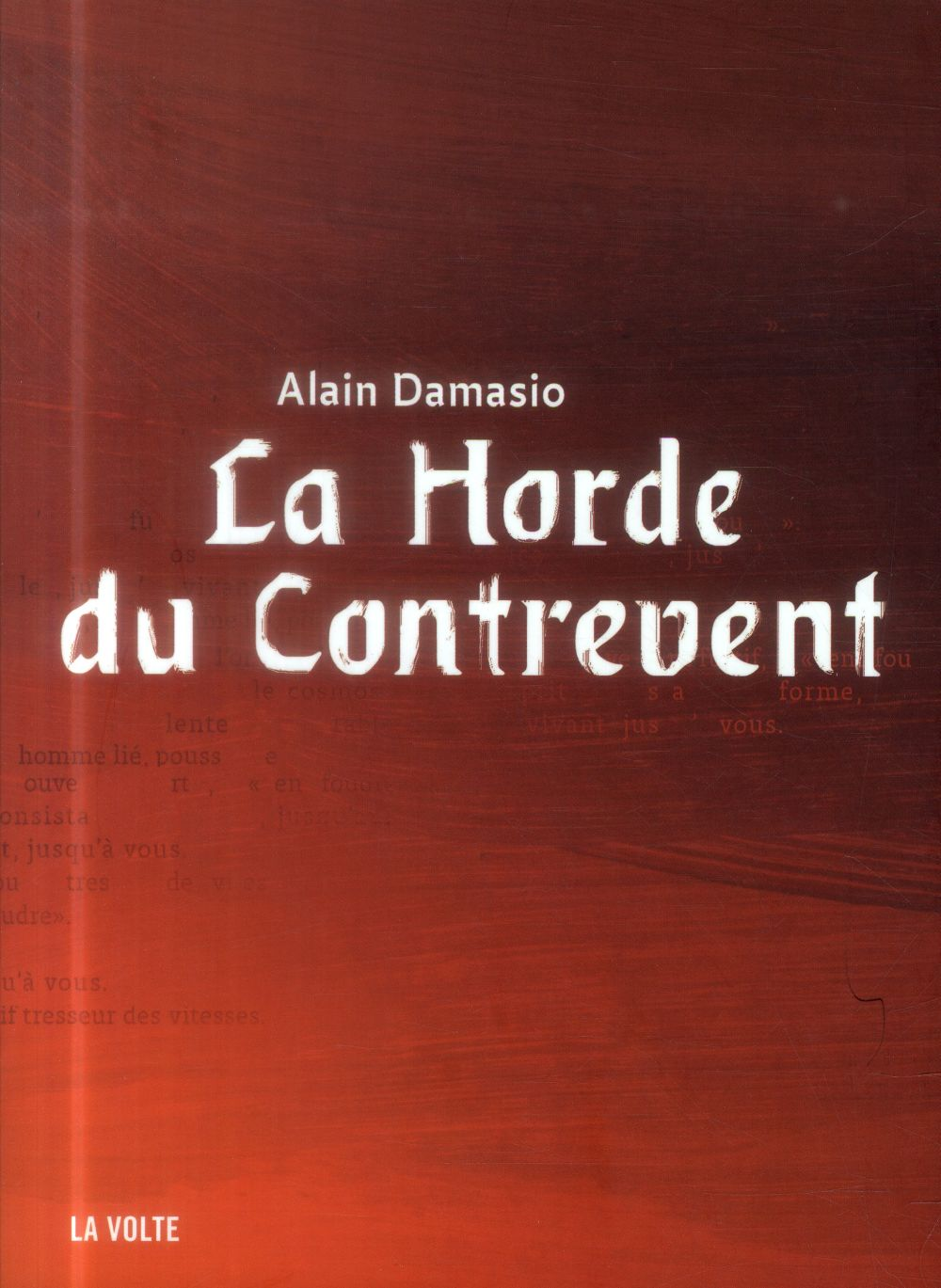 LA HORDE DU CONTREVENT Damasio Alain
