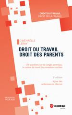 Vente Livre Numérique : Droit du travail, droit des parents  - Gwenaëlle Leray