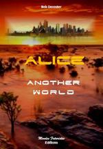 Alice t.1 ; another world