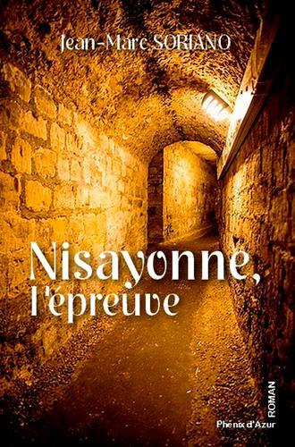 Nisayonne, l'épreuve