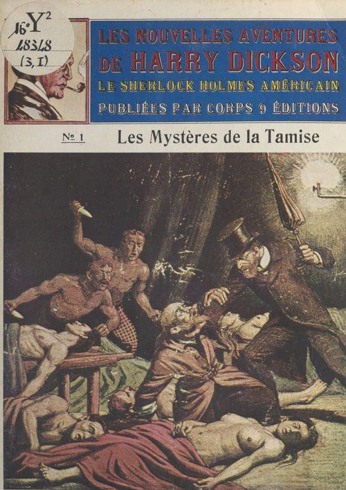 Les mysteres de la tamise ; les nouvelles aventures de harry dic