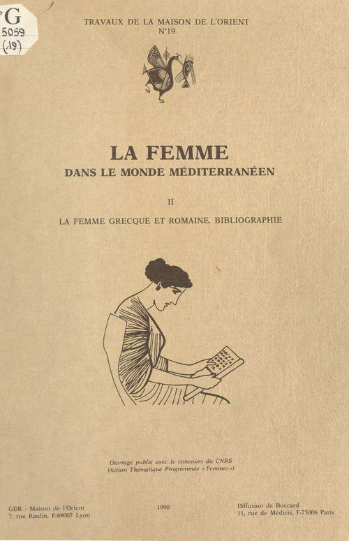 La femme dans le monde mediterraneen. ii la femme grecque et romaine