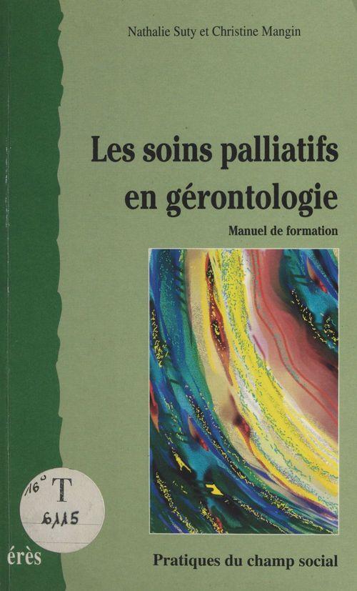 Soins palliatifs en gerontologie (les)