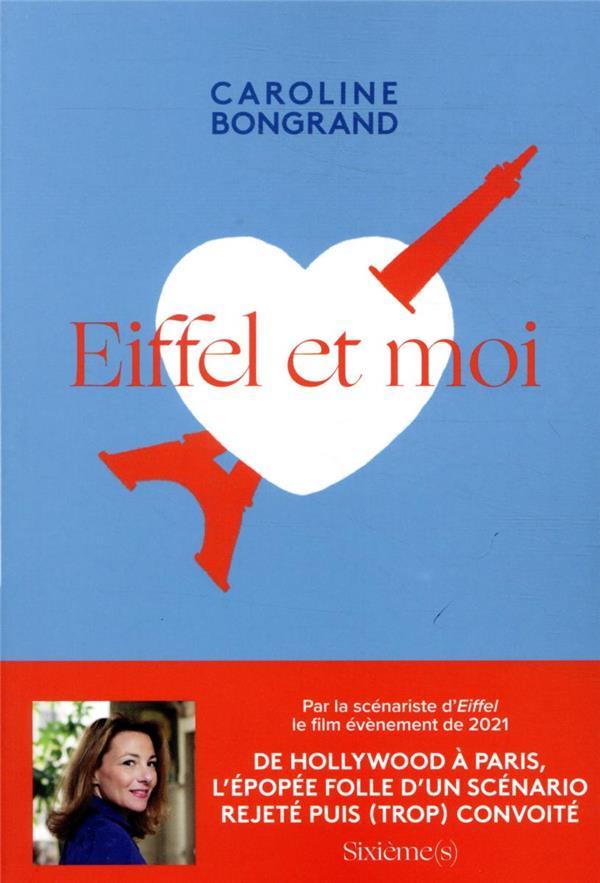 Eiffel et moi ; l'histoire folle d'un scénario trop grand