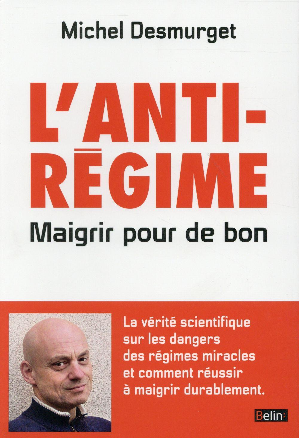 L'Anti-Regime ; Maigrir Pour De Bon