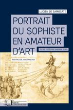 Vente EBooks : Portrait du sophiste en amateur d'art  - Lucien DE SAMOSATE