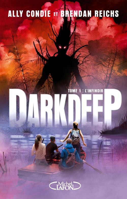 Darkdeep - tome 1 L'infinoir