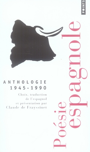 Poesie Espagnole (1945-1990). Anthologie
