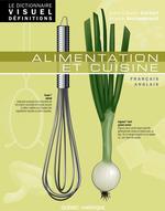 Vente Livre Numérique : Le Dictionnaire Visuel Définitions - Alimentation et cuisine  - Ariane Archambault - Jean-Claude Corbeil