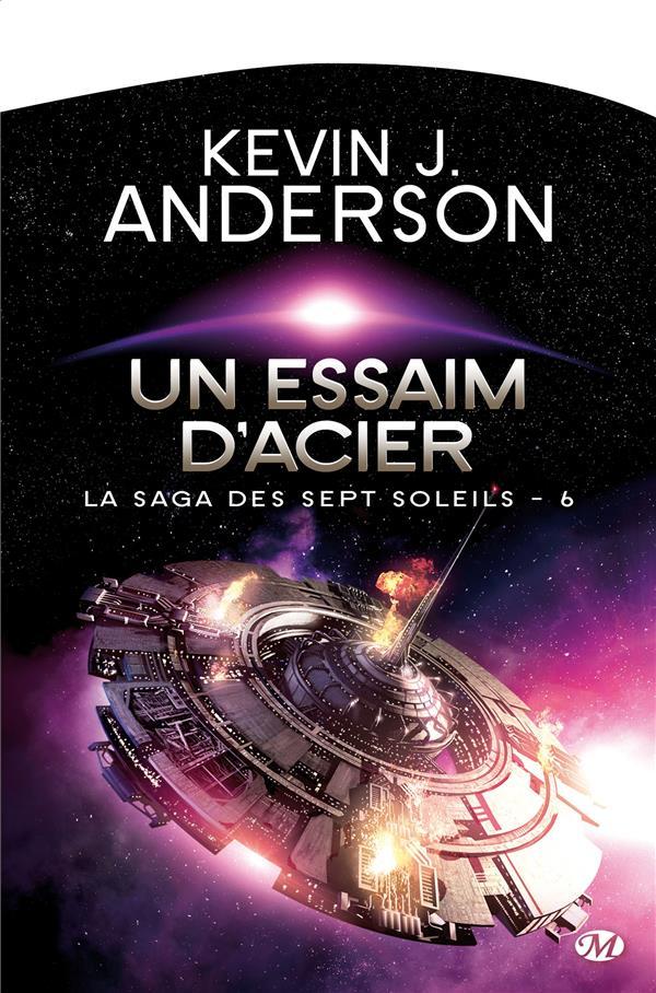 La Saga Des Sept Soleil T.6 ; Un Essaim D'Acier