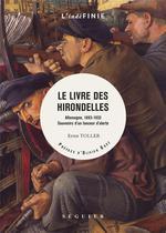 Couverture de Le Livre Des Hirondelles - Allemagne 1893-1933, Souvenirs D