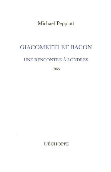 Giacometti et Bacon, une rencontre à Londres 1965