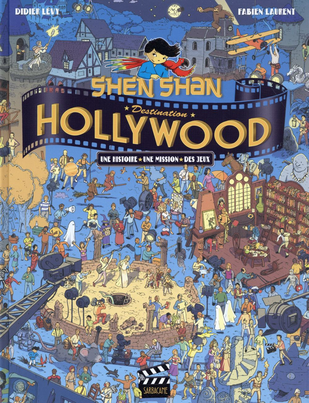 Shen shan : destination Hollywood !