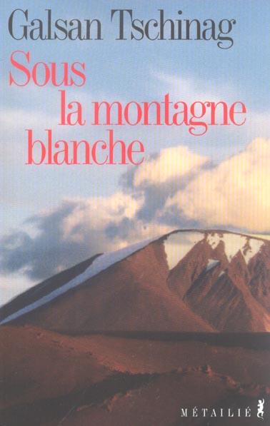 Sous la montagne blanche