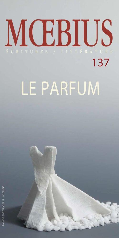 Moebius no 137 : «Le parfum» Mai 2013