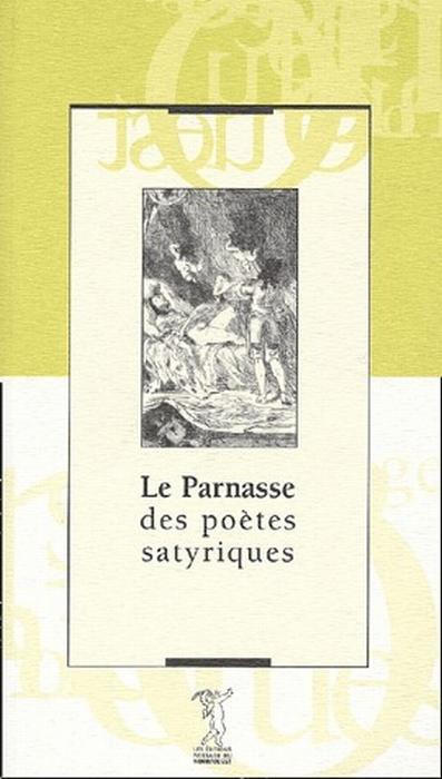 Le parnasse des poètes satyriques
