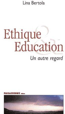 éthique et éducation ; un autre regard